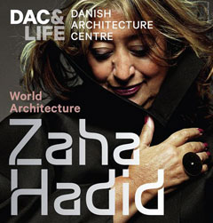 Zaha Hadid looking stylish on the cover of DAC & Life